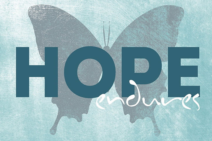 Hope Endures Inspirational Quote