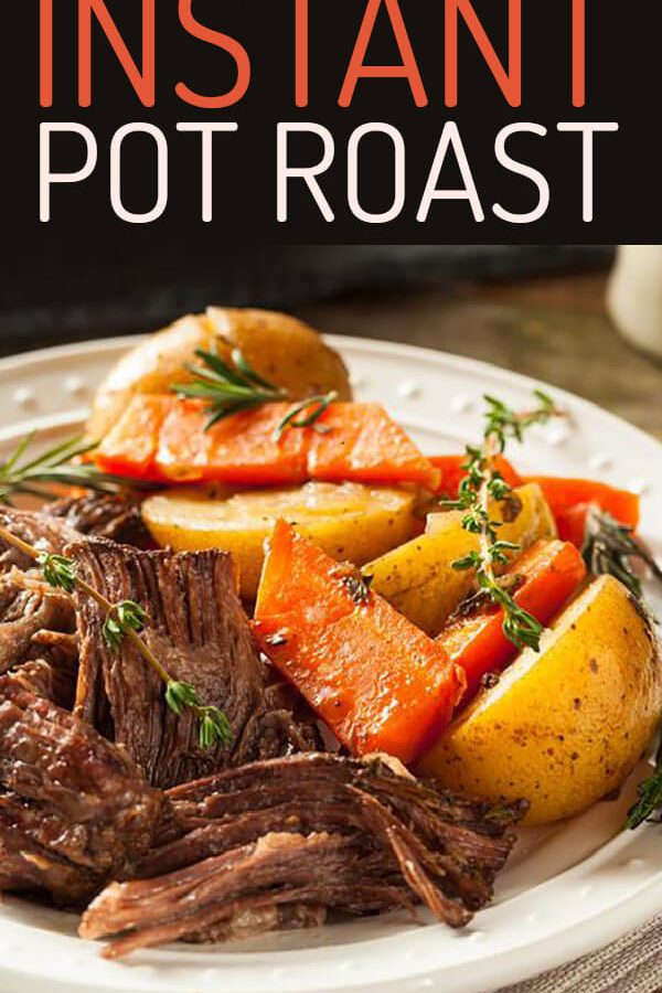 Instant Pot Roast Recipe