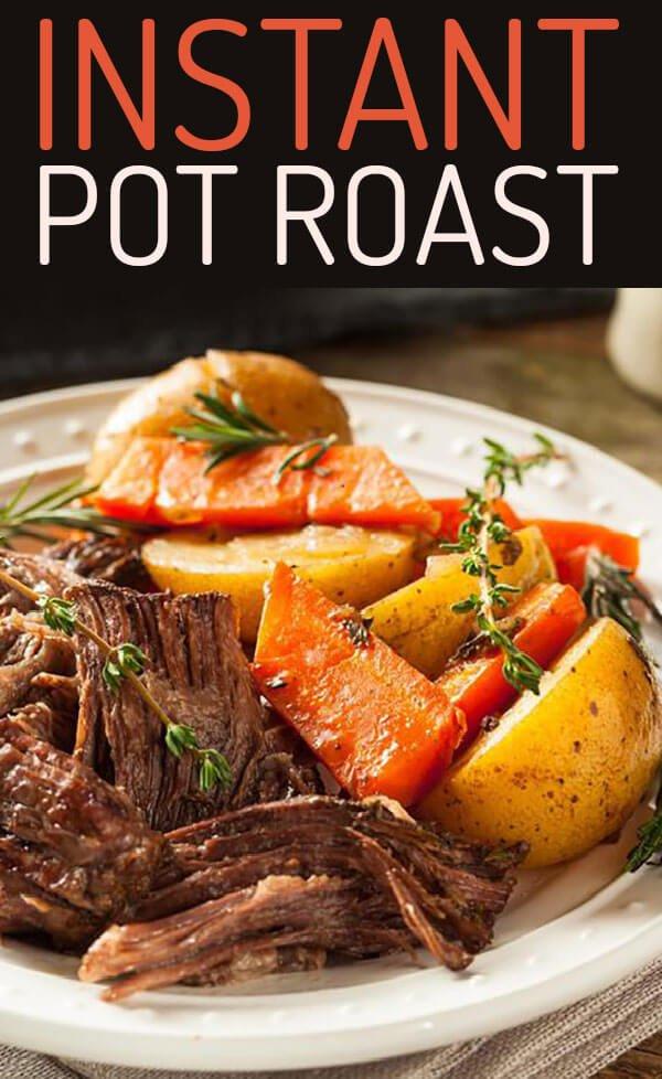 Delicious Instant Pot Roast