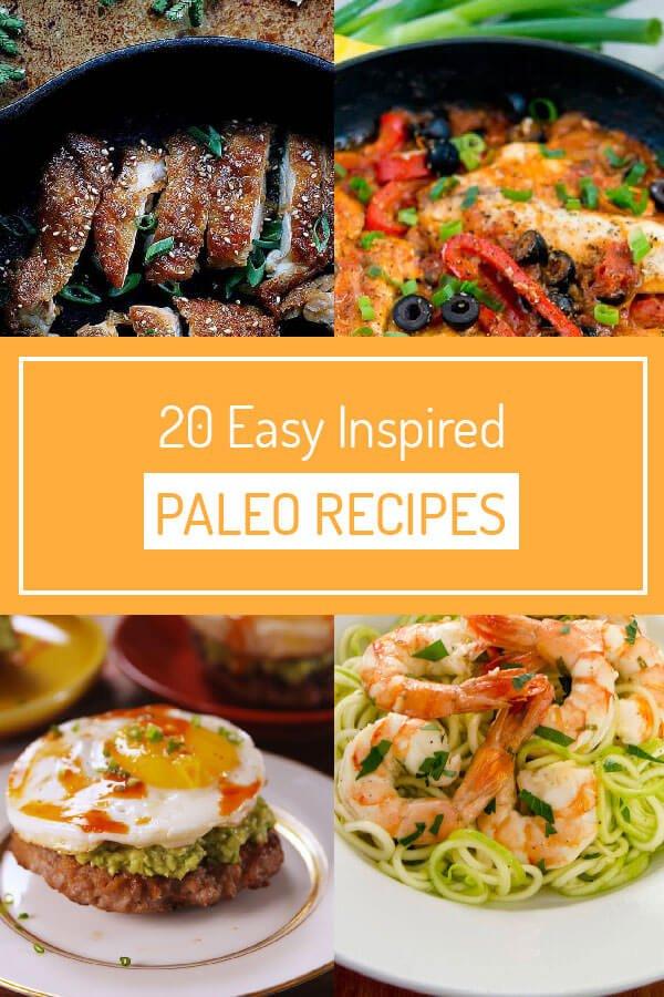 20 Easy Inspired Paleo Recipes