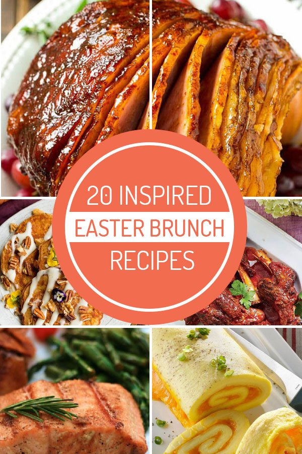 20 Inspired Easter Brunch Recipes for your Family