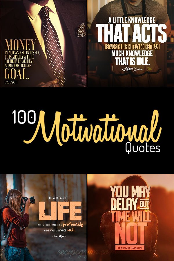100 Motivational Quotes & Inspirational Words