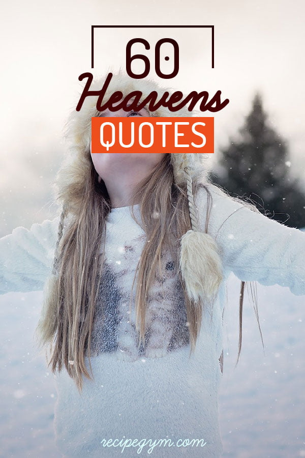 60 Quotes about Heaven