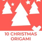 Christmas Origami Decorations