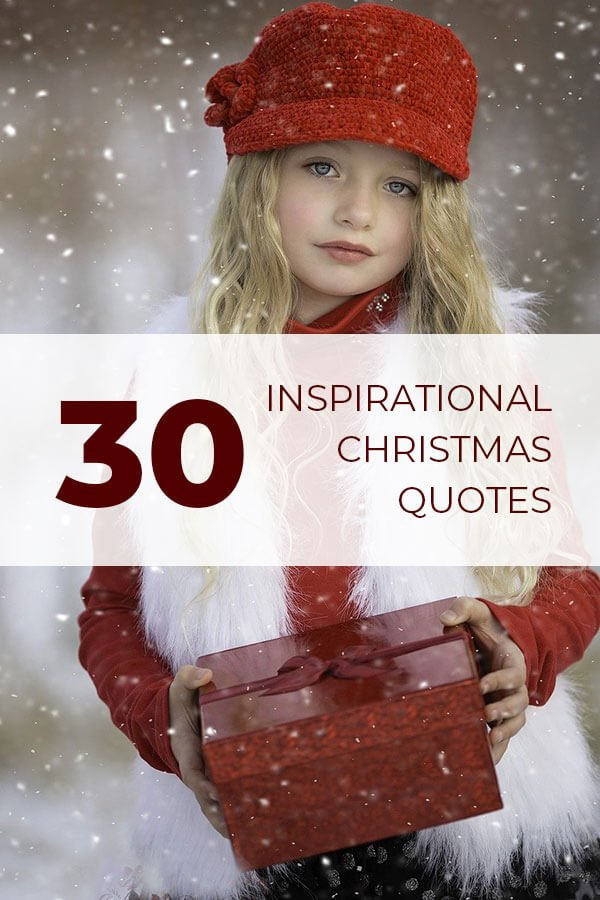 30 Inspirational Christmas Quotes