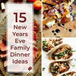 New Years Eve Family Dinner Ideas