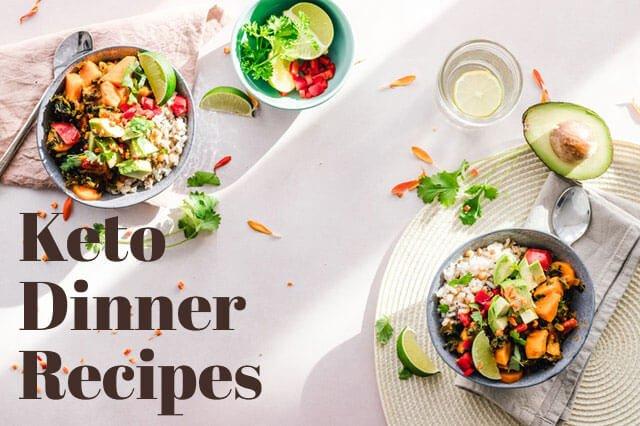 15 Best Keto Dinner Recipes 2020