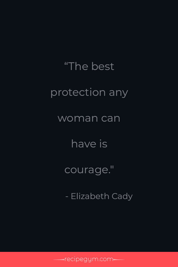 A womans courage quote