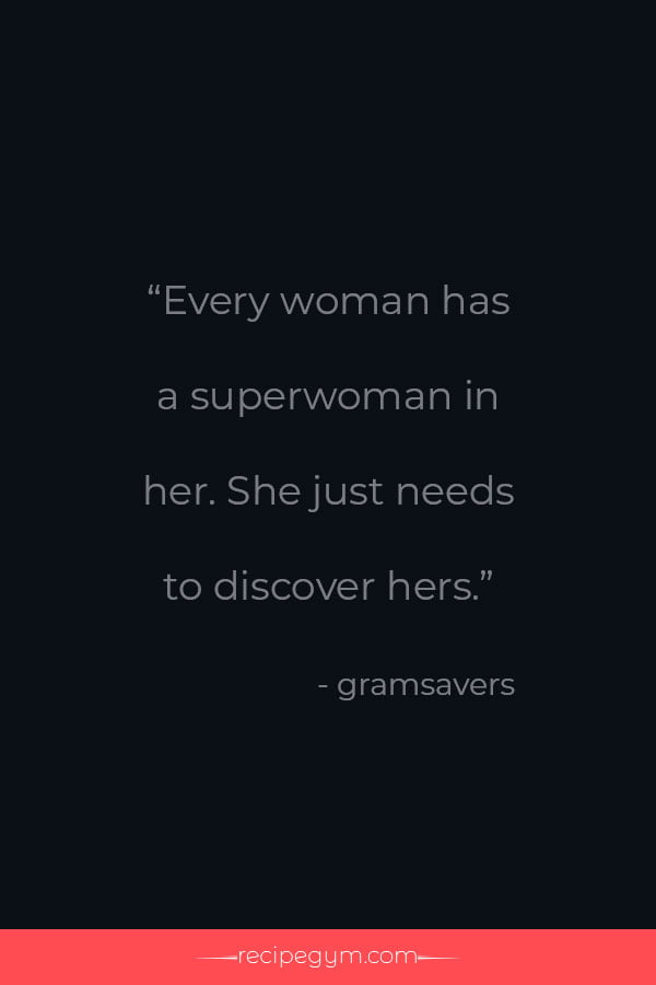 Every woman has a superwoman quote