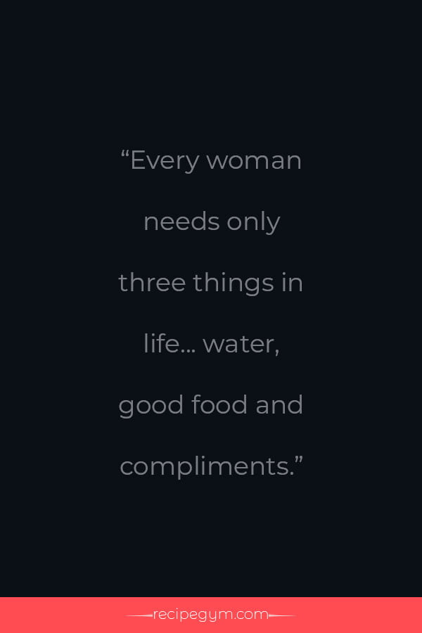 Every woman needs quote
