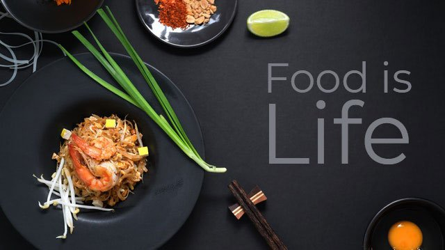 Food is life quote