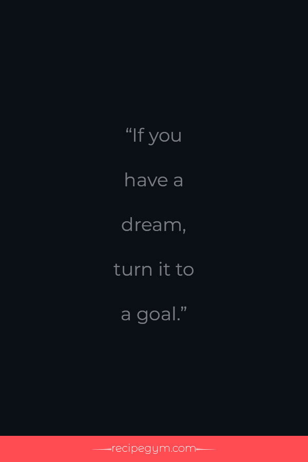 If you have a dream quote