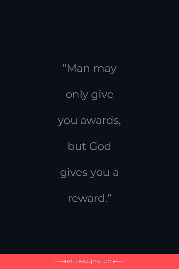 Man gives award God gives a reward