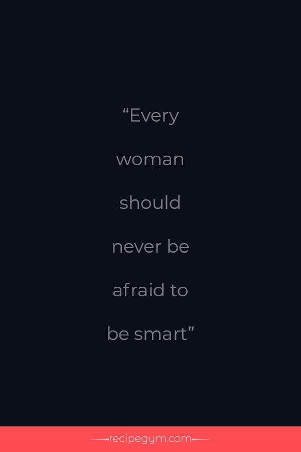 Smarter women quote