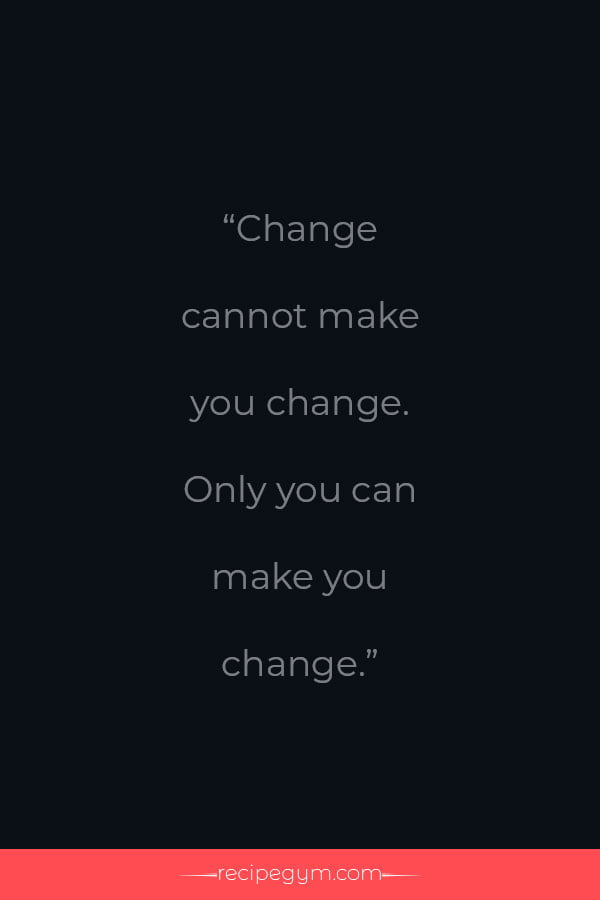 Uplifting quotes about change