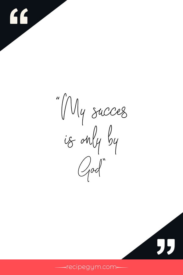 My success is only by God