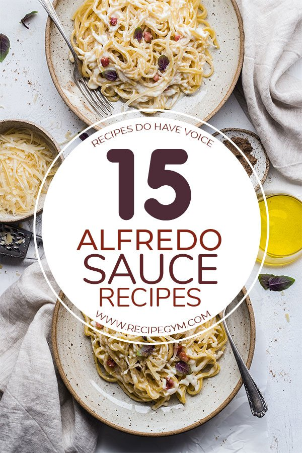 Mouth watery Alfredo Sauce Recipes