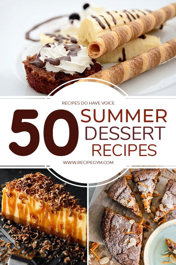 Summer Dessert Recipes To Try Out