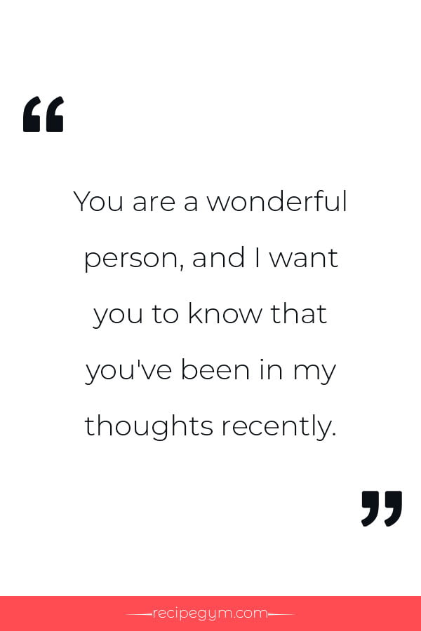 I Am Thinking Of You Quote