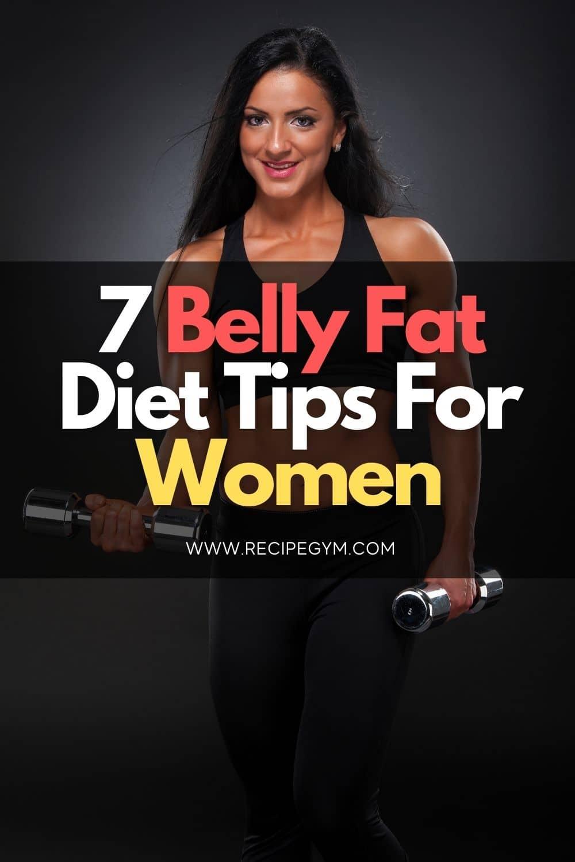 7 belly fat diet tips for women