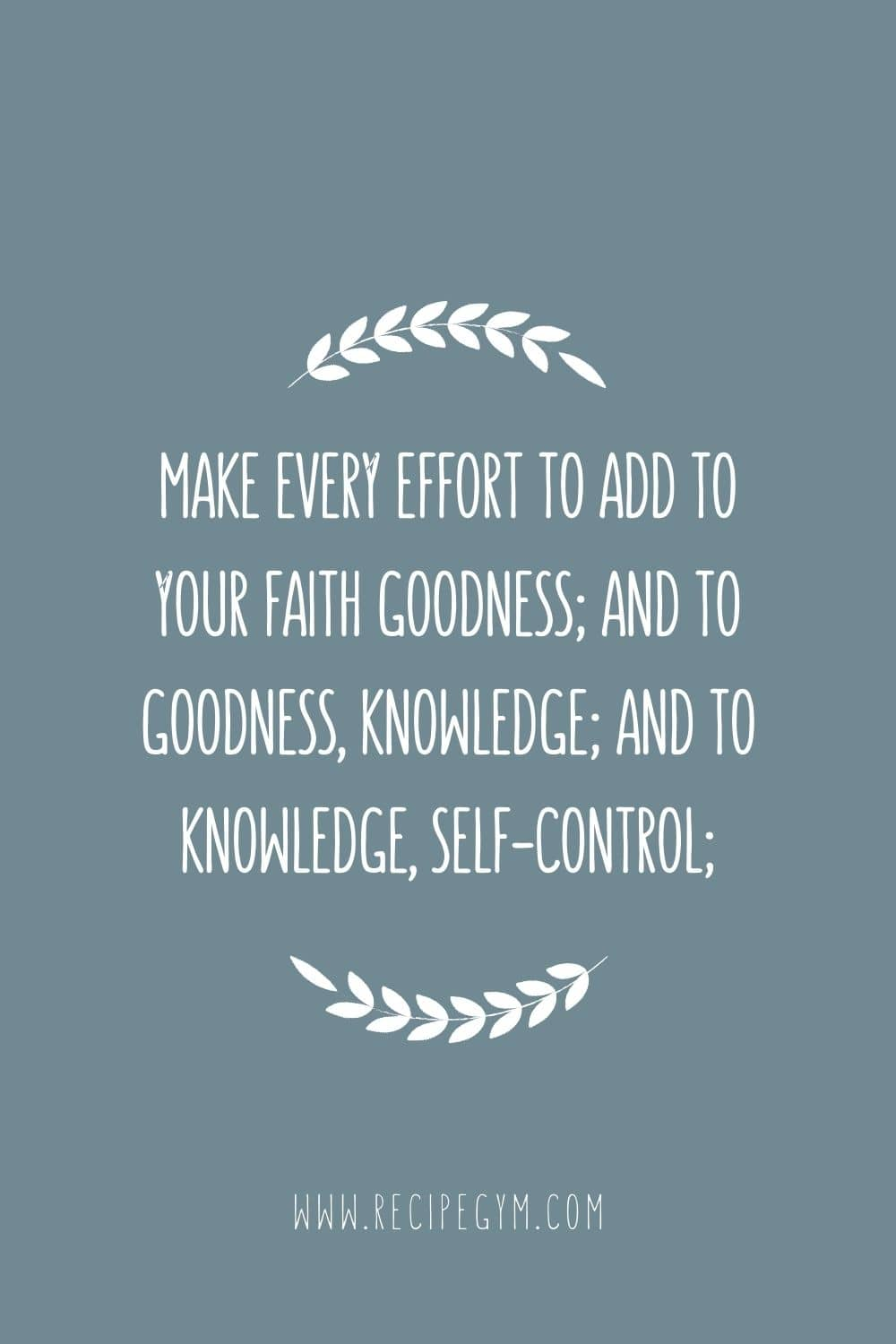 32 deep bible verses about self-control | faith fitness food