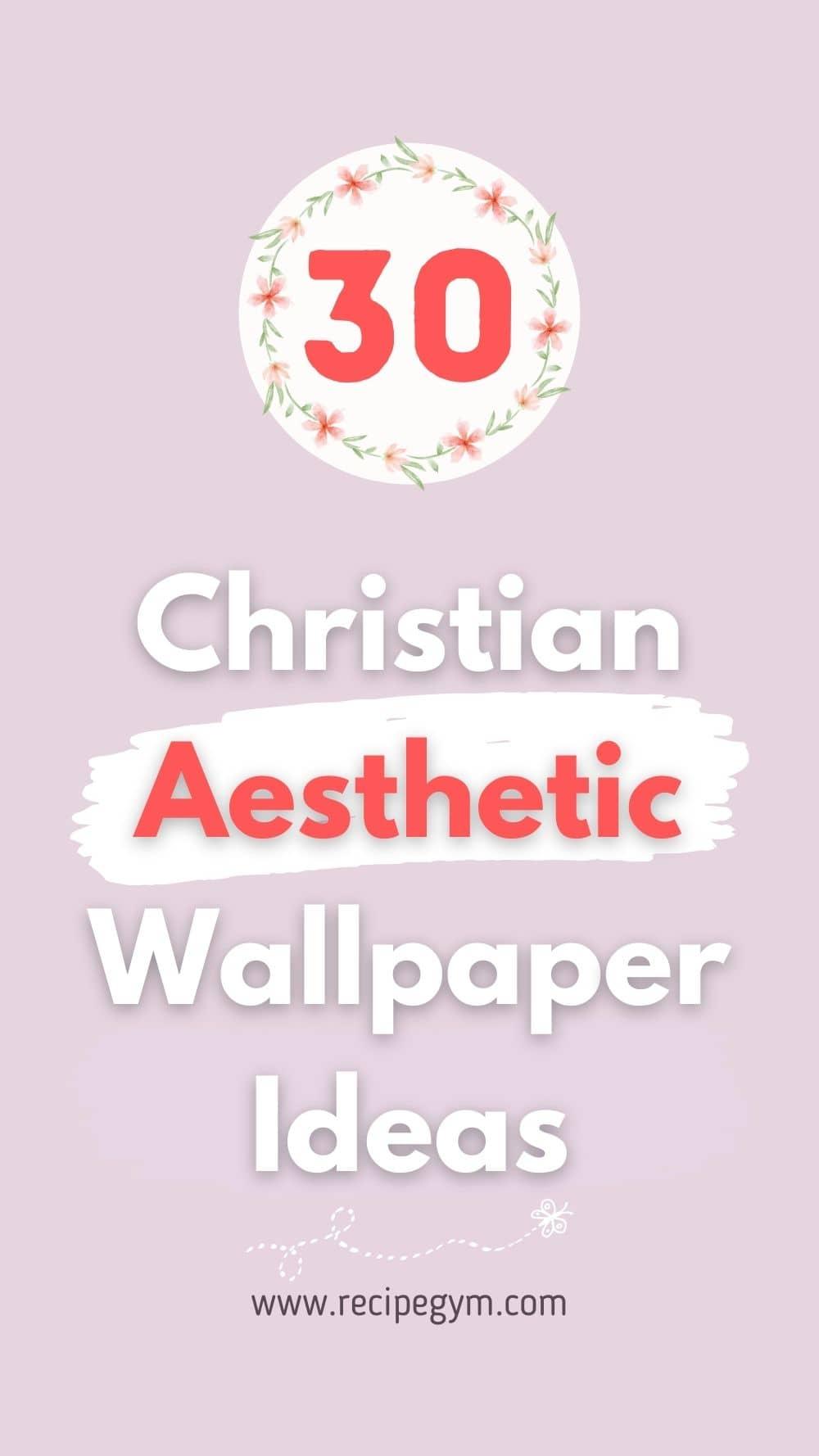 Christian Aesthetic Wallpaper Ideas